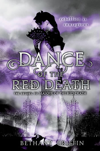 Dance of the Red Death by Bethany Griffin